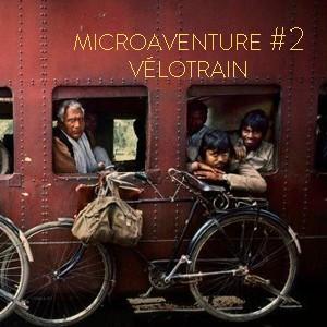 Microaventure vélo train